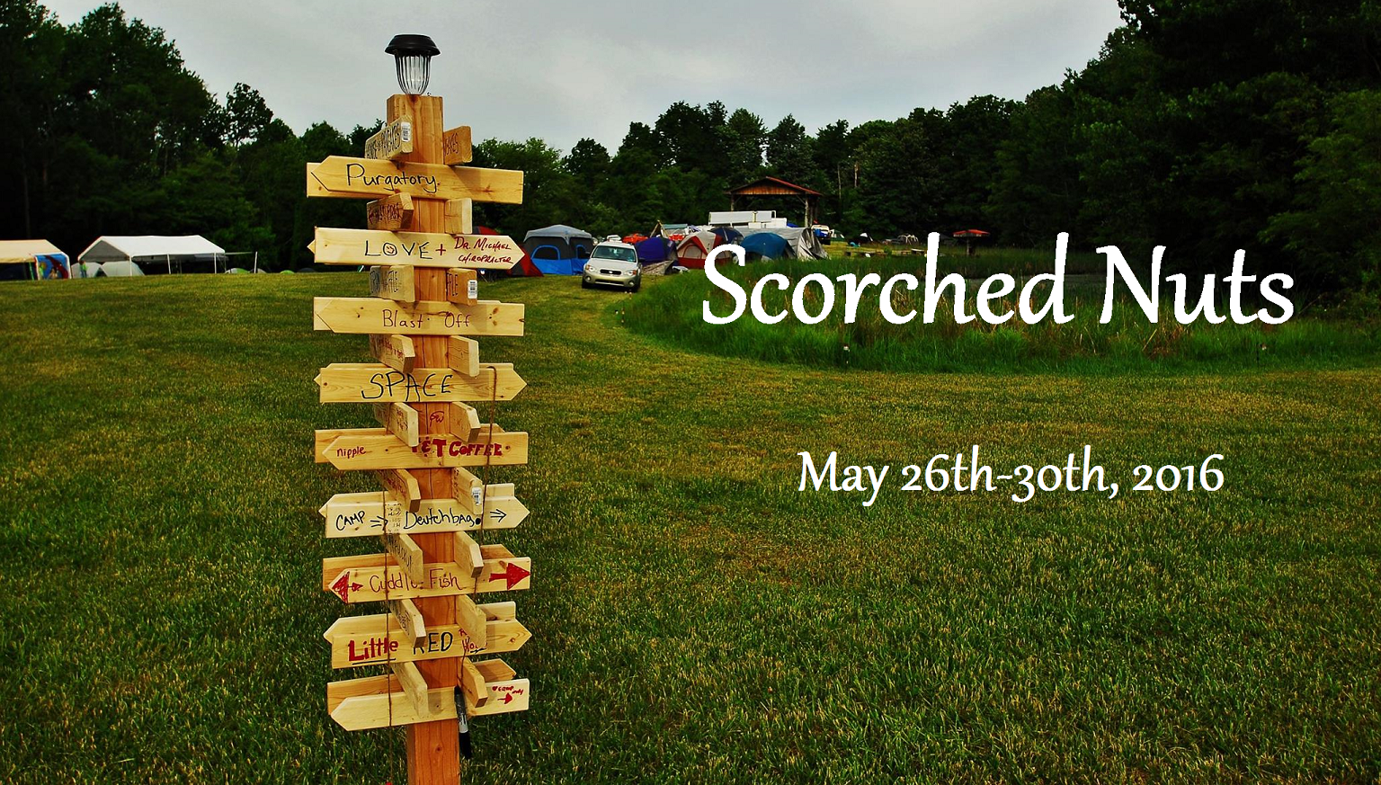 Scorched Nuts   May 26th-30th, 2016